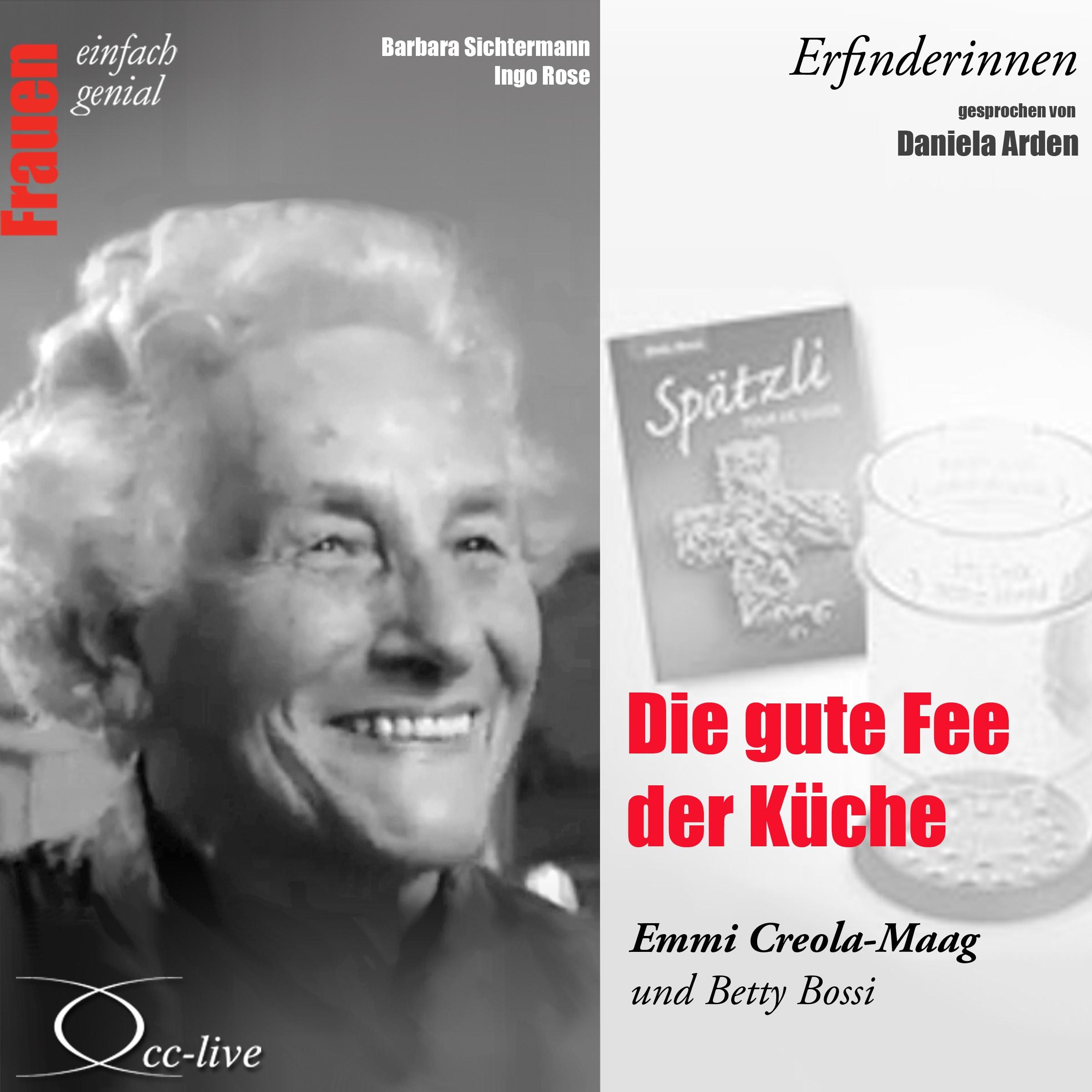 Hörbuch-Single (Download): \'Emmi Creola-Maag: Die gute Fee der Küche ...