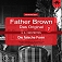 Father Brown - Das Original 7: Die falsche Form