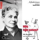 Erfinderinnen: Why fight nature? (Ida Rosenthal)