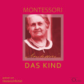 Montessori: Das Kind